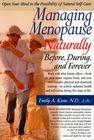 Managing Menopause Naturally by Dr. Emily Kane